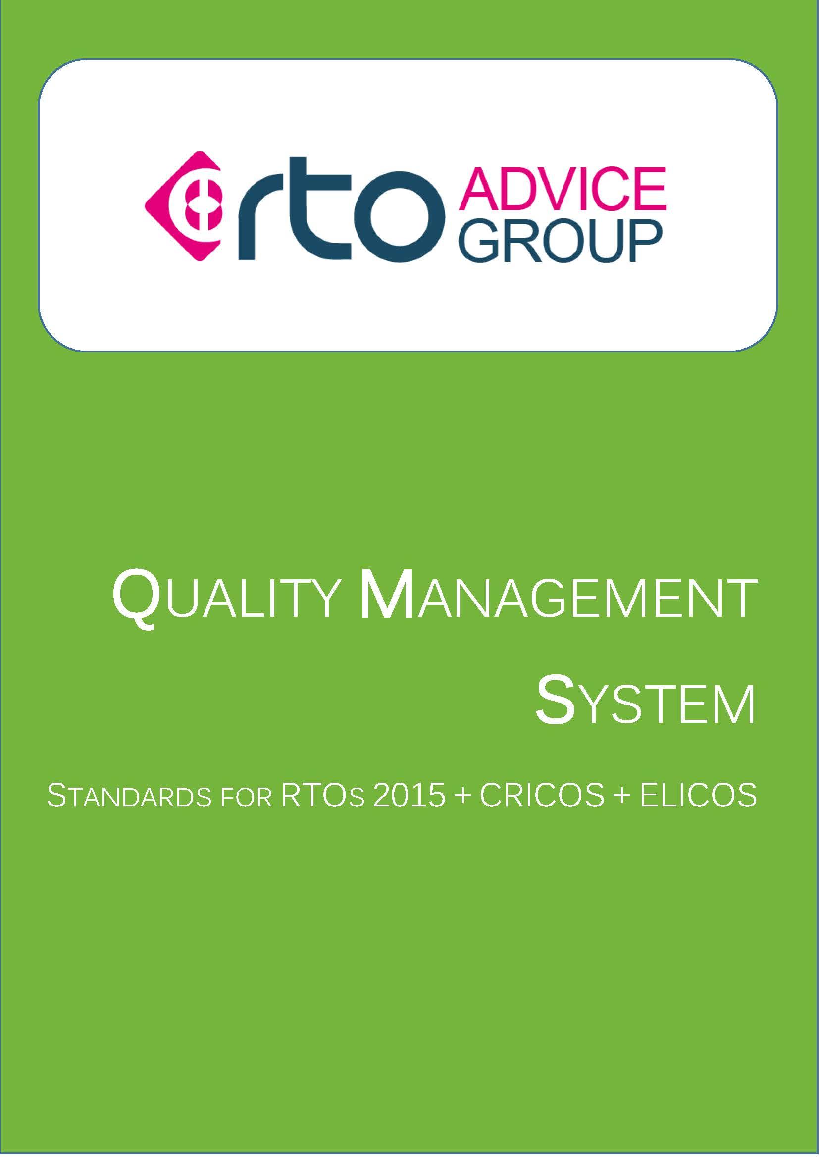 Quality Management System – Standards for RTOs 2015 + CRICOS + ELICOS 2018
