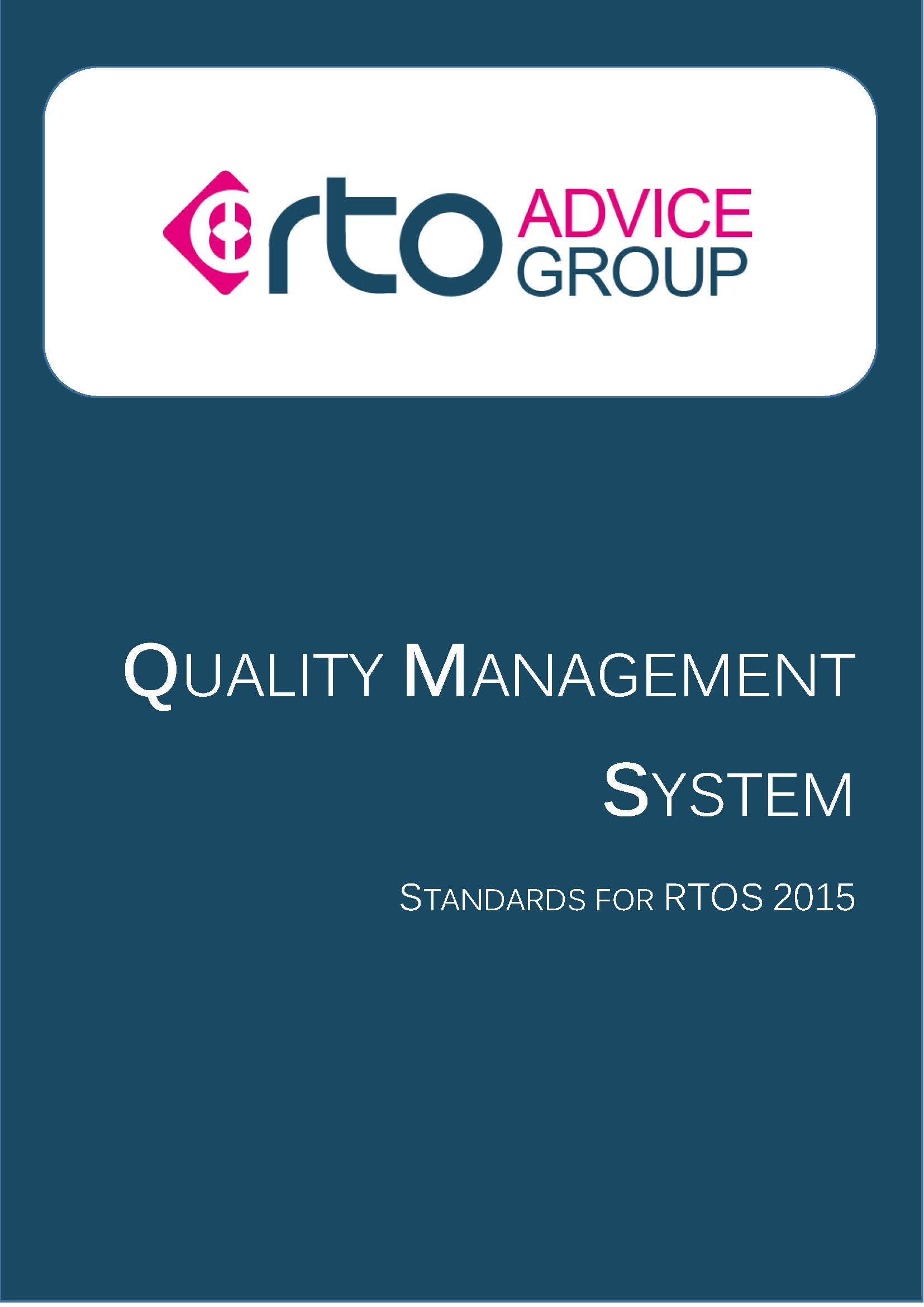 Quality Management System – Standards for RTOs 2015