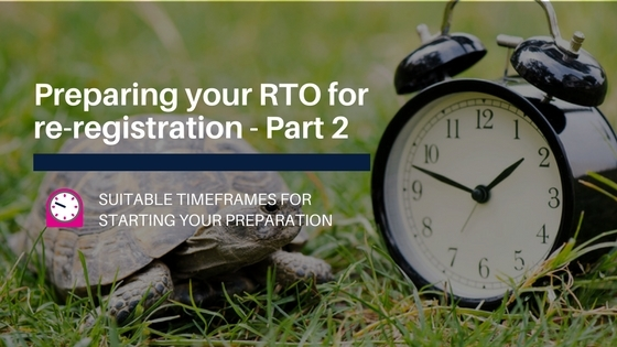 Preparing your RTO for re-registration – Part 2