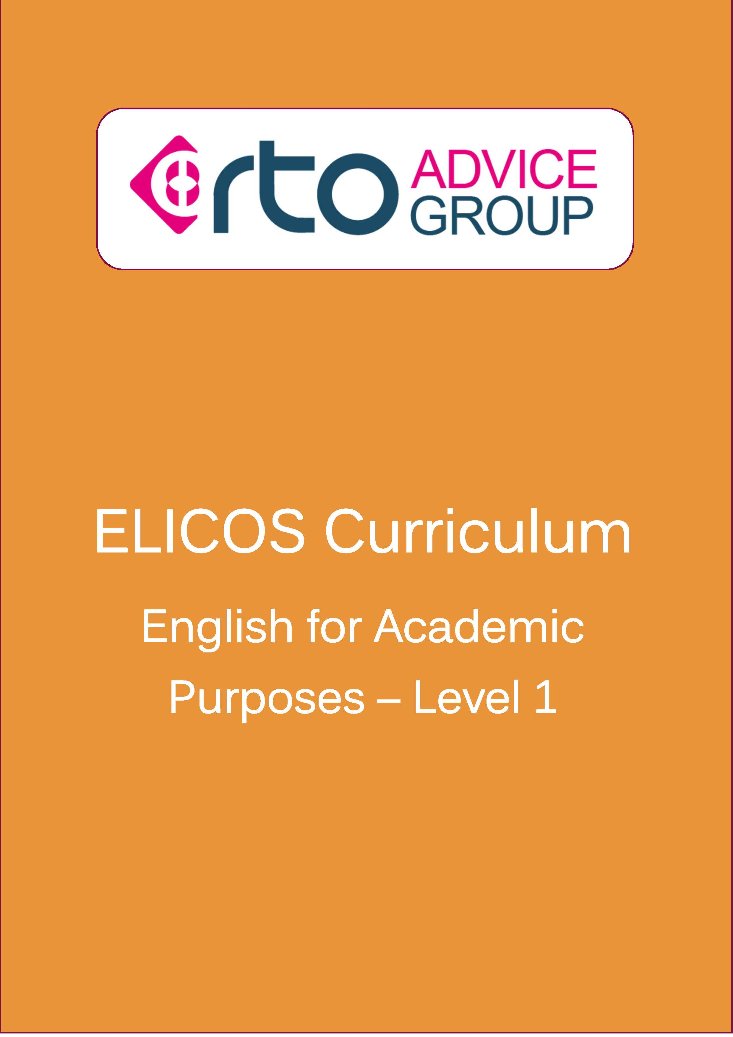 ELICOS Curriculum – English For Academic Purposes Level 1