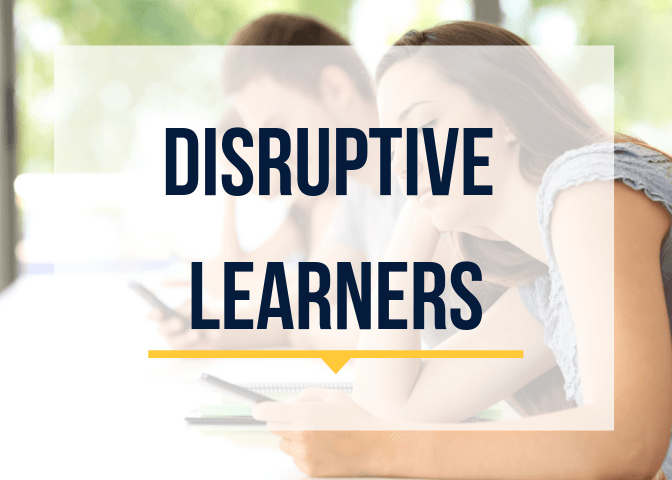 Dealing with Disruptive Learners
