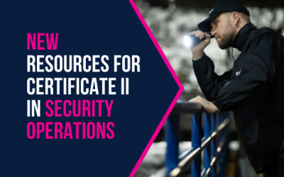 New Resources for Certificate II in Security Operations