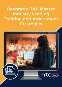 Become a TAS Master – Industry Leading Training and Assessment Strategies