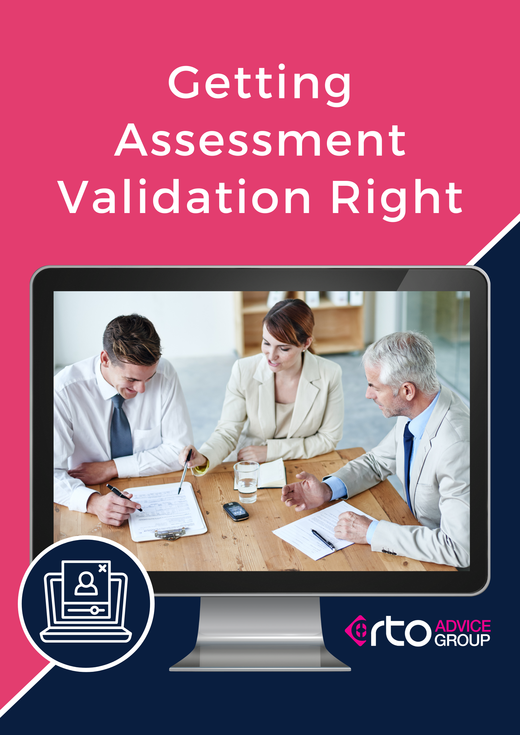 Getting Assessment Validation Right